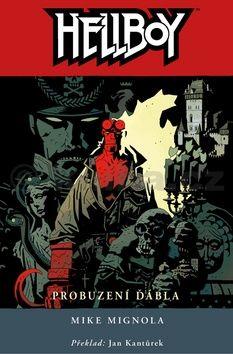 Mike Mignola: Hellboy 2: Probuzení ďábla cena od 491 Kč
