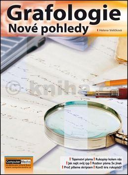 Helena Veličková: Grafologie - Nové pohledy cena od 139 Kč