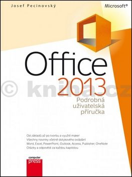 Josef Pecinovský: Microsoft Office 2013 Podrobná uživatelská příručka cena od 189 Kč