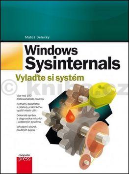 Matúš Selecký: Windows Sysinternals: Vylaďte si systém cena od 256 Kč