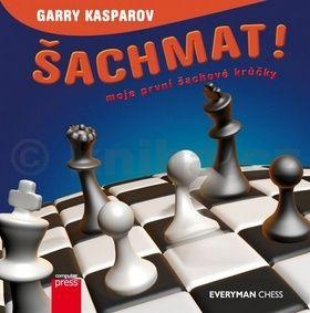Garry Kasparov: Šachmat! Moje první šachové krůčky cena od 212 Kč