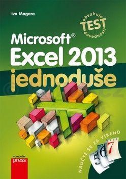 Ivo Magera: Microsoft Excel 2013: Jednoduše cena od 169 Kč