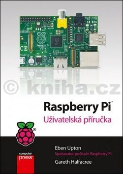 Eben Upton: Raspberry Pi cena od 300 Kč