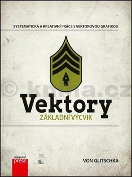 Von R. Glitschka: Vektory: Základní výcvik cena od 295 Kč