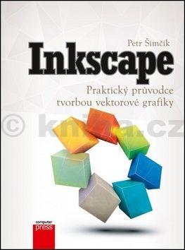 Petr Šimčík: Inkscape cena od 228 Kč