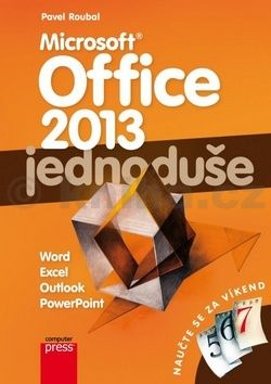 Pavel Roubal: Microsoft Office 2013: Jednoduše cena od 123 Kč