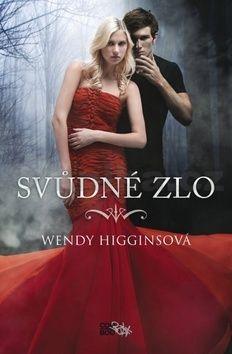 Wendy Higgins: Svůdné zlo cena od 235 Kč