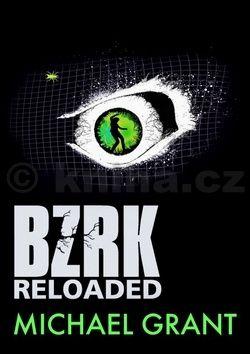Michael Grant: BZRK Reloaded cena od 209 Kč