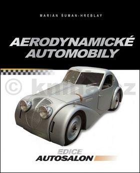 Marián Šuman-Hreblay: Aerodynamické automobily cena od 271 Kč