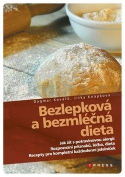 Jitka Knápková, Dagmar Kovářů: Bezlepková a bezmléčná dieta cena od 101 Kč