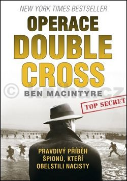 Ben Macintyre: Operace Double Cross cena od 103 Kč