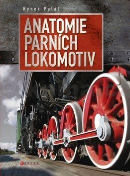 Hynek Palát: Anatomie parních lokomotiv cena od 250 Kč