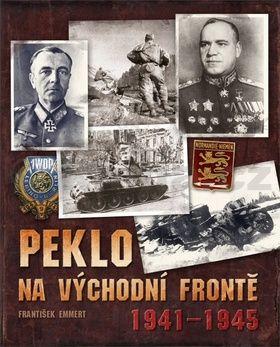 František Emmert: Peklo na východní frontě cena od 135 Kč