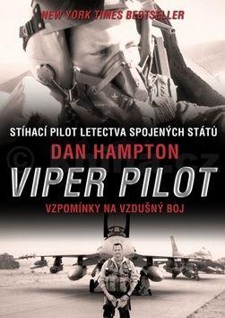 Dan Hampton: Viper Pilot cena od 299 Kč