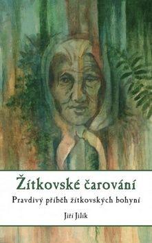 Jiří Jilík: Žítkovské čarování cena od 135 Kč