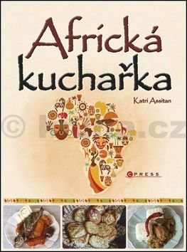 Assitan Katri: Africká kuchařka cena od 156 Kč