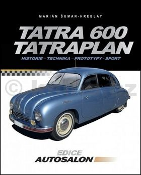Marián Šuman-Hreblay: Tatra 600 Tatraplan cena od 237 Kč