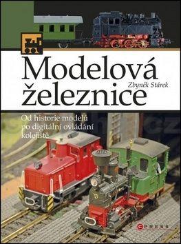 Zbyněk Stárek: Modelová železnice cena od 187 Kč