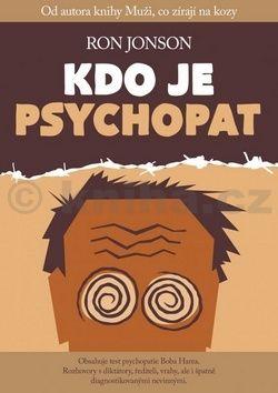 Jon Ronson: Kdo je psychopat cena od 208 Kč