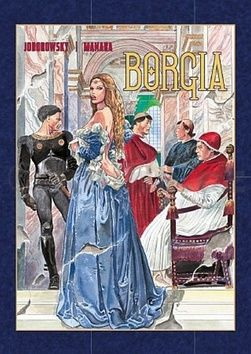 Alejandro Jodorowsky: Borgia cena od 345 Kč