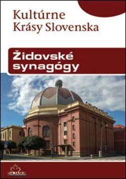 Jana Pohaničová, Ján Lacika, Daniel Kollár: Synagógy cena od 193 Kč
