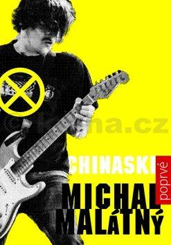Malátný Michal: Chinaski poprvé cena od 186 Kč