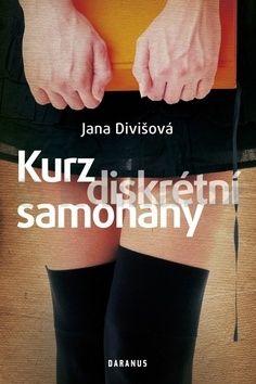 Jana Divišová: Kurz diskrétní samohany cena od 149 Kč