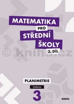 Vondra J.: Matematika pro SŠ - 3. díl (učebnice) cena od 179 Kč