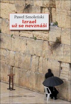 Paweł Smoleński: Izrael už se nevznáší cena od 202 Kč