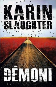 Karin Slaughter: Démoni cena od 48 Kč