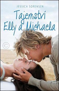 Jessica Sorensen: Tajemství Elly a Michaela cena od 79 Kč