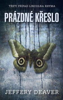 Jeffery Deaver: Prázdné křeslo - Třetí případ Lincolna Rhyma cena od 249 Kč