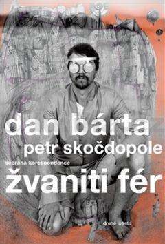 Dan Bárta, Petr Skočdopole: Žvaniti fér cena od 171 Kč
