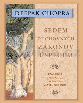 Deepak Chopra: Sedem duchovných zákonov úspechu cena od 153 Kč