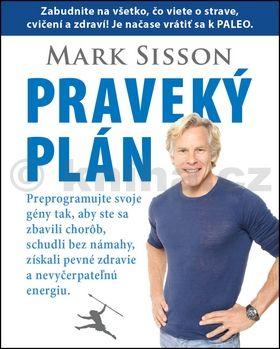 Mark Sisson: Praveký plán cena od 280 Kč