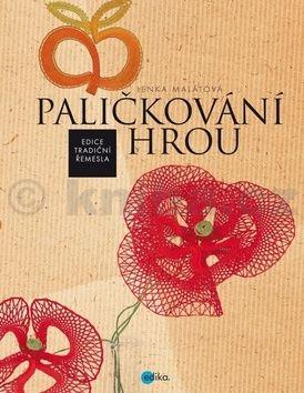 Lenka Malátová: Paličkování hrou cena od 305 Kč