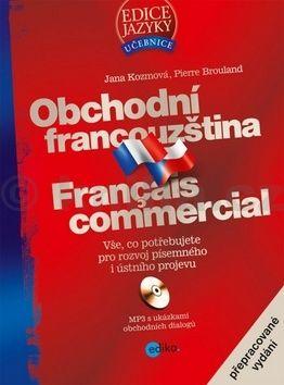 Jana Kozmová, Pierre Brouland: Obchodní francouzština cena od 342 Kč