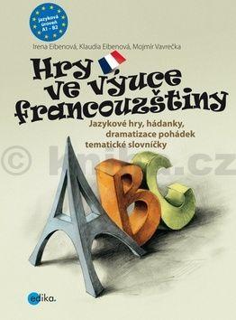 Hry ve výuce francouzštiny cena od 176 Kč