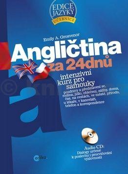 Emily A. Grosvenor: Angličtina za 24 dnů - Intenzivní kurz pro samouky cena od 205 Kč