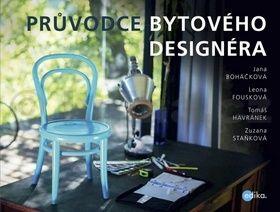 Průvodce bytového designéra cena od 342 Kč