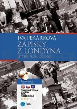 Pavel Theiner, Lucie Pezlarová, Kateřina Janoušková, Iva Pekárková: Zápisky z Londýna - Letters from London cena od 216 Kč