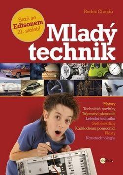 Radek Chajda: Mladý technik cena od 135 Kč
