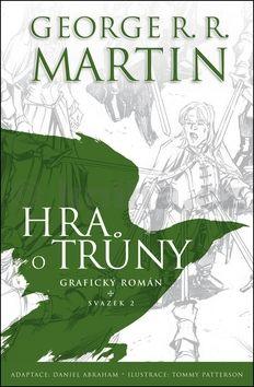 George R. R. Martin, Daniel Abraham: Hra o trůny: Grafický román (svazek 2) cena od 160 Kč