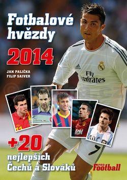 Jan Palička, Filip Saiver: Fotbalové hvězdy 2014 cena od 295 Kč