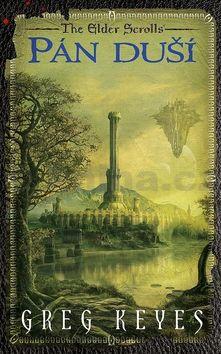 Gregory John Keyes: Elder Scrolls 2 - Pán duší cena od 181 Kč