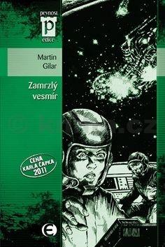 Martin Gilar: Zamrzlý vesmír cena od 104 Kč