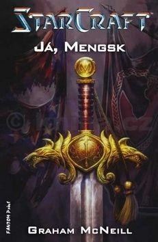 Graham McNeill: StarCraft - Já, Mengsk cena od 158 Kč