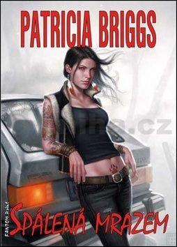 Patricia Briggs: Mercy Thompson 7 - Spálená mrazem cena od 173 Kč