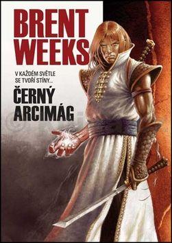Brent Weeks: Černý arcimág cena od 209 Kč
