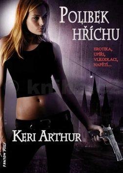 Keri Arthur: Riley Jenson 2 - Polibek hříchu cena od 83 Kč